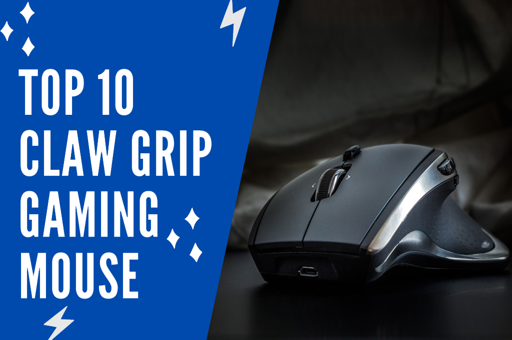 10 BEST CLAW GRIP GAMING MOUSE REVIEWS 2021