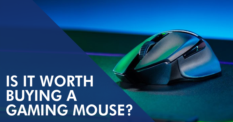 IS IT WORTH BUYING A GAMING MOUSE?